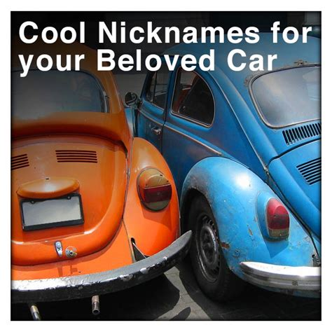 Nicknames For Car by Finding A Cool Car Nickname Comedy Guys Defensive