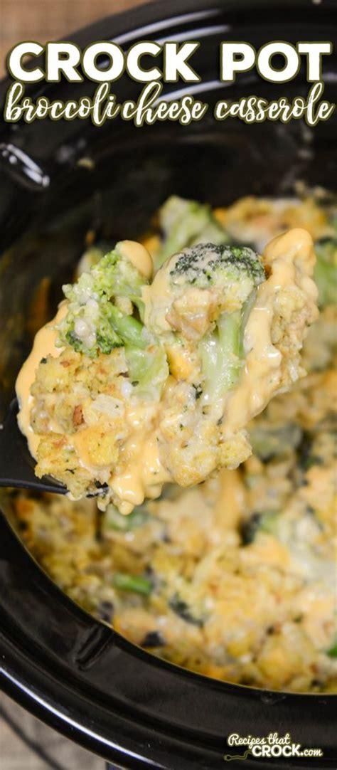recipes for a crock pot crock pot broccoli cheese casserole recipes that crock