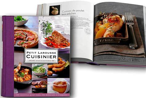 petit larousse cuisine recomandations de livres de cuisine les coups de