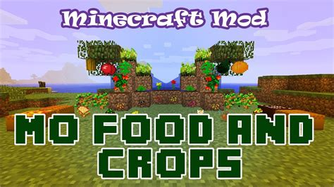 mod鑞es cuisine minecraft mod spotlight mo 39 food and crops