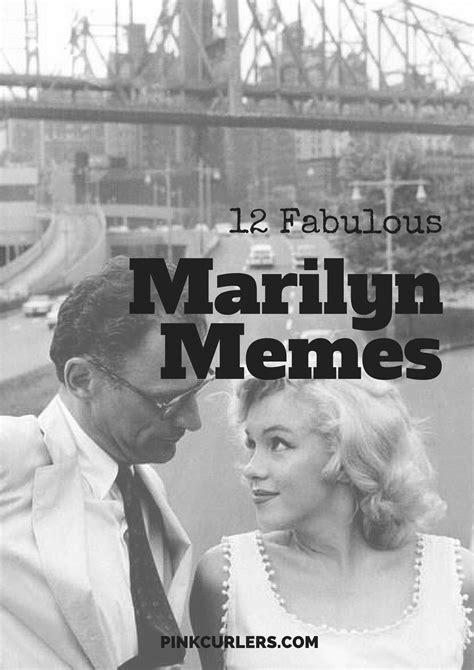 Marilyn Meme - 12 marilyn monroe memes