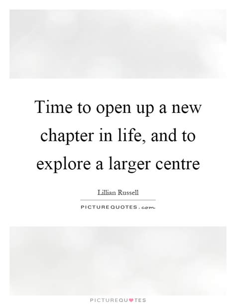Open A New Chapter In Life Quotes