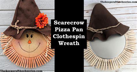 scarecrow pizza pan clothespin wreath  keeper