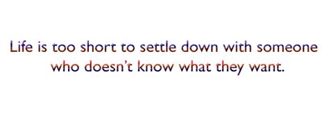 Settle Down In Life Quotes