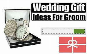 wedding gift ideas for groom how to choose a wedding With wedding gift ideas for groom