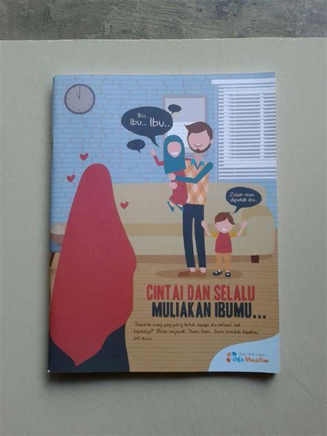 buku tulis islami cover cintai   muliakan ibumu