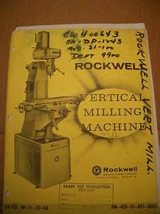 F  S Rockwell Milling Machine Owner  Parts Manual With Wiring Diagram