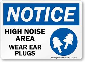 High Noise Area Wear Ear Plugs Sign, SKU: S2-0701