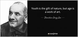 TOP 25 QUOTES BY STANISLAW JERZY LEC (of 123) | A-Z Quotes