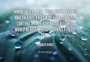 Immortal Quotes. QuotesGram