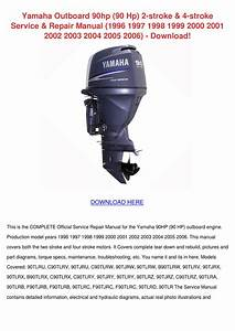 Yamaha Outboard 90hp 90 Hp 2 Stroke 4 Stroke By Tedsowell