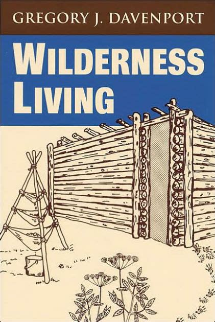 barnes and noble davenport wilderness living by gregory j davenport nook book
