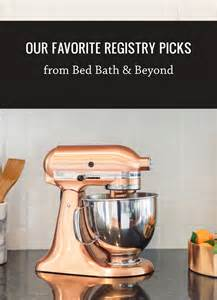 our favorite registry picks from bed bath beyond green