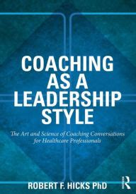 coaching   leadership style  art  science