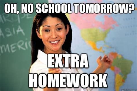 School Tomorrow Meme - no school tomorrow funny memes