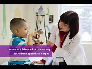 Advanced Practice Nursing at Children's Specialized ...
