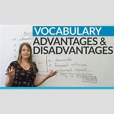 Vocabulary How To Talk About Advantages And Disadvantages Youtube