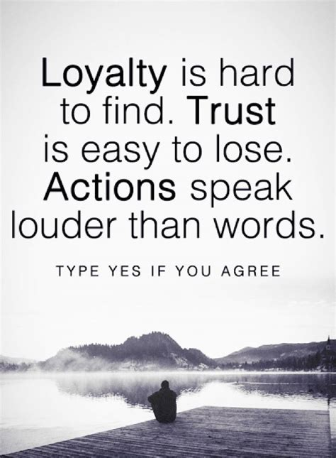 quotes loyalty trust  actions   deep relationship