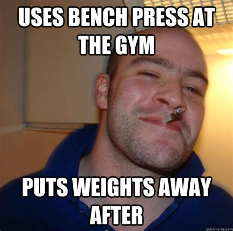 Bench Meme - bench meme 28 images how much can you bench press bro goose bench press bench meme crying