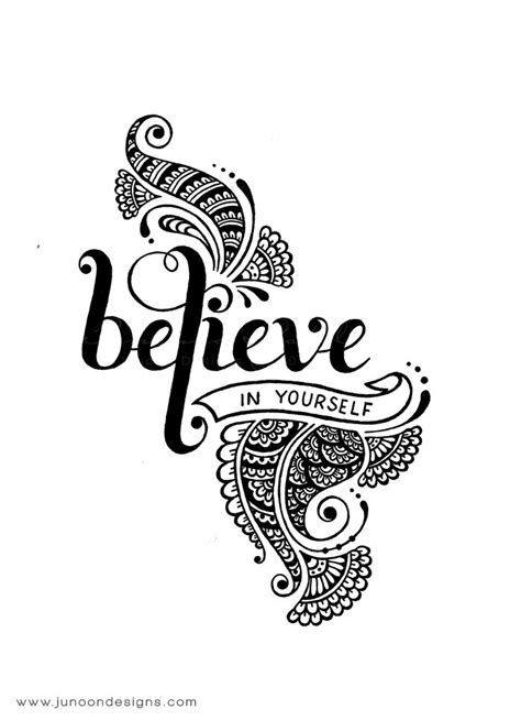 believe in yourself tattoo designs - Google Search | Believe tattoos, Henna doodle, Tattoos