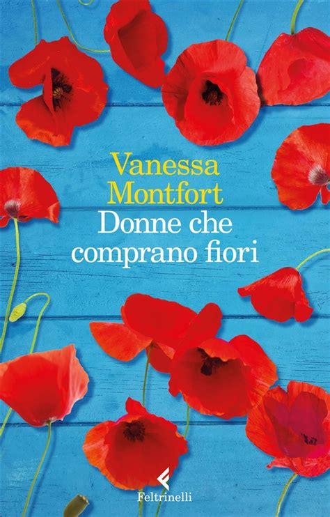 Libro Fiori by Libro Donne Comprano Fiori Di V Montfort Lafeltrinelli