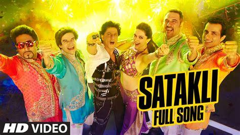 new year vachessindi song official satakli song happy new year shah rukh khan sukhwinder singh
