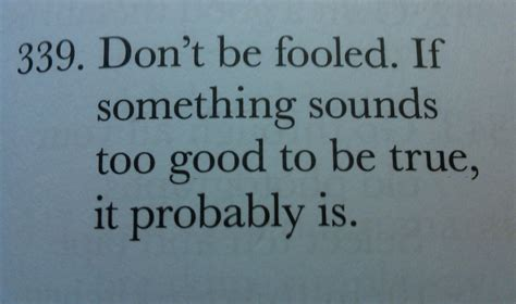 Its Too Good To Be True Quotes