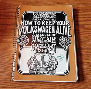 Vintage How To Keep Your Volkswagen Alive Maintenance