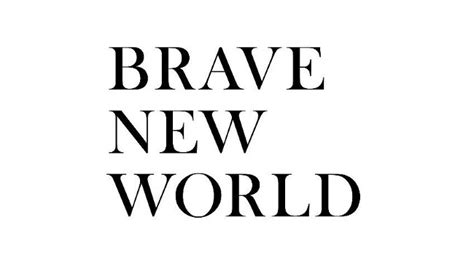 Creative Essay On Brave New World by Newbold Enters Brave New World Responsesource