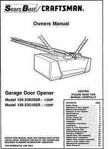 Craftsman Garage Door Opener Troubleshooting Safety