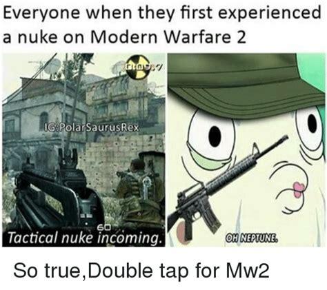 Mw2 Memes - 25 best memes about tactical nuke incoming tactical nuke incoming memes