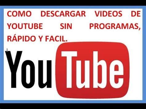 descargar rapido y fácil de youtube gratis