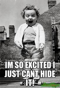 Excited Meme on... Excited Girl Quotes