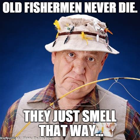 Memes Never Die - image tagged in fishing imgflip
