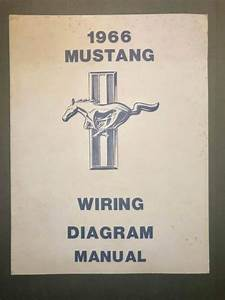 1966 Ford Mustang Wiring Diagram Manual