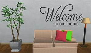 Welcome to our home entry decor wall quote by