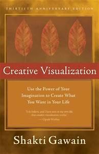 Creative Visualization Shakti Gawain Quotes. QuotesGram