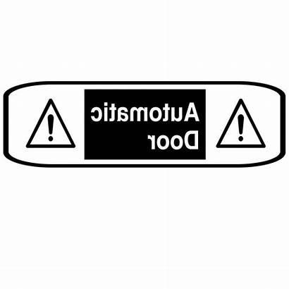 Caution Automatic Door Wal Vinyll Windows
