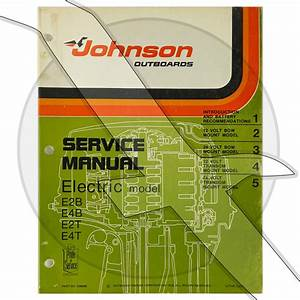 Johnson 1976 Electric Trolling Motor E2b E4b E2t E4t