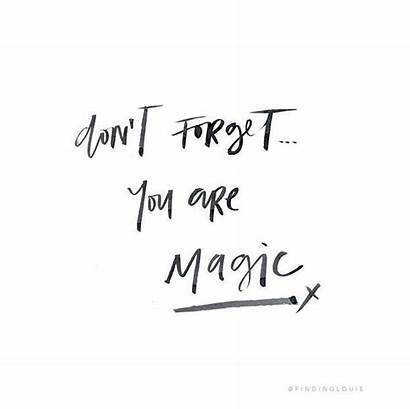 Forget Magic Don Dont Daily Quote Moment