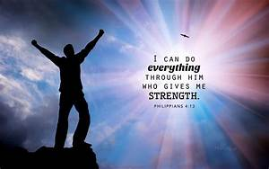 Philippians 44 Strength Bible Verses And Scripture
