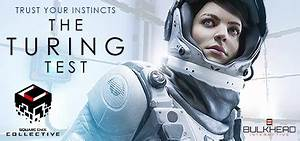 Turing Test The Video Game Dread Central