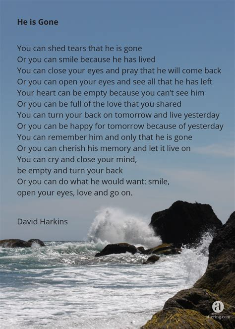 you can shed tears that she is david harkins aftering 187 top 10 poems 6 he is