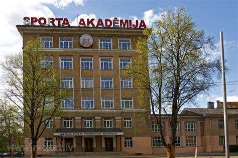 Latvijas Sporta pedagoģijas akadēmija (Brīvības gatve 333 ...