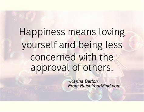 happiness quotes happiness means loving