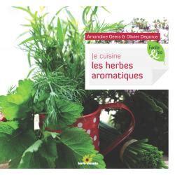 les herbes de cuisine je cuisine les herbes aromatiques livre de amandine geers