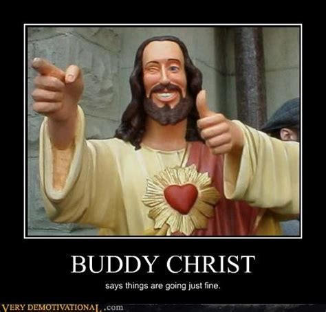 Buddy Christ Meme - buddy christ from kevin smith s quot dogma quot movies tv pinterest toms i love and image search
