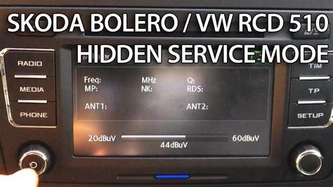 enter hidden service menu  skoda bolero vw rcd