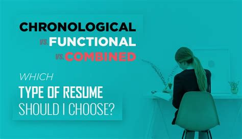Chronological Resume Vs by Chronological Vs Functional Vs Combination Which Type