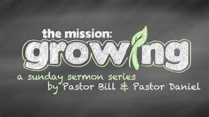 The Mission: Growing - Crossroads Community Church